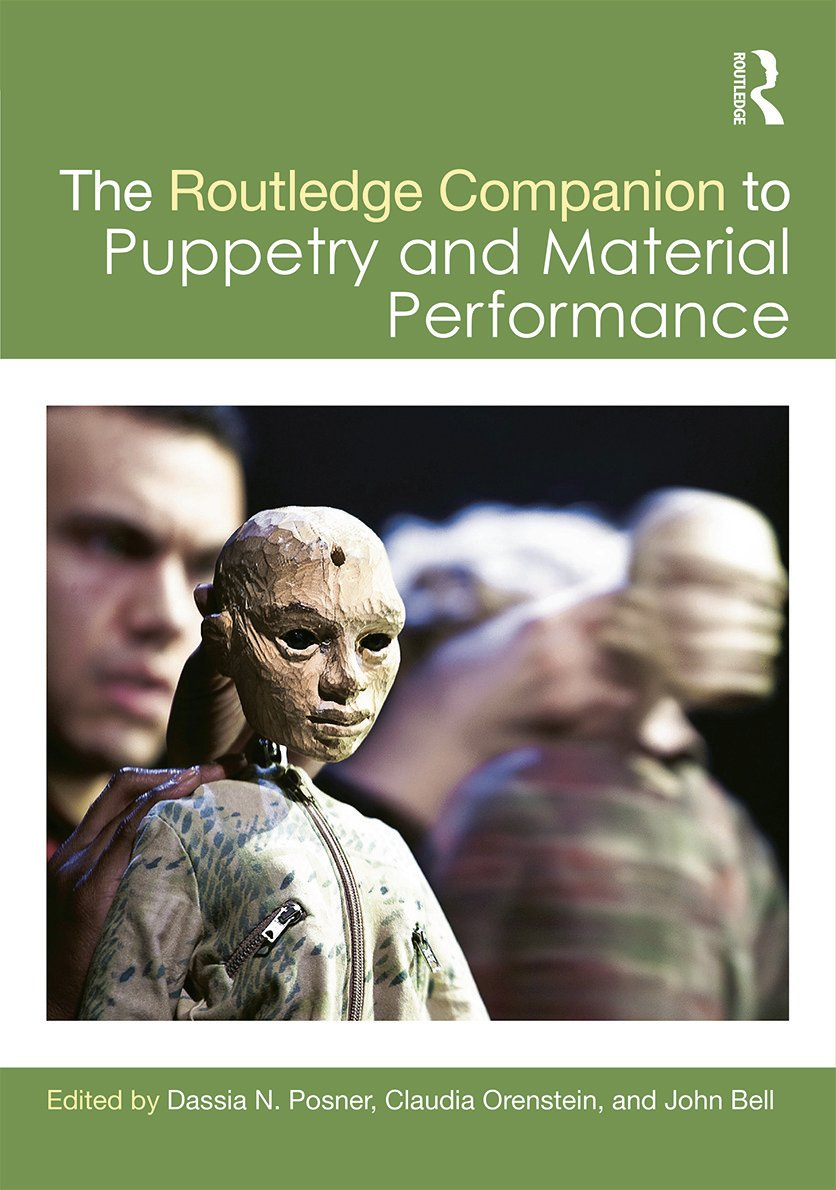 The Routledge Companion to Puppetry and Material Performance (Hardback) book cover