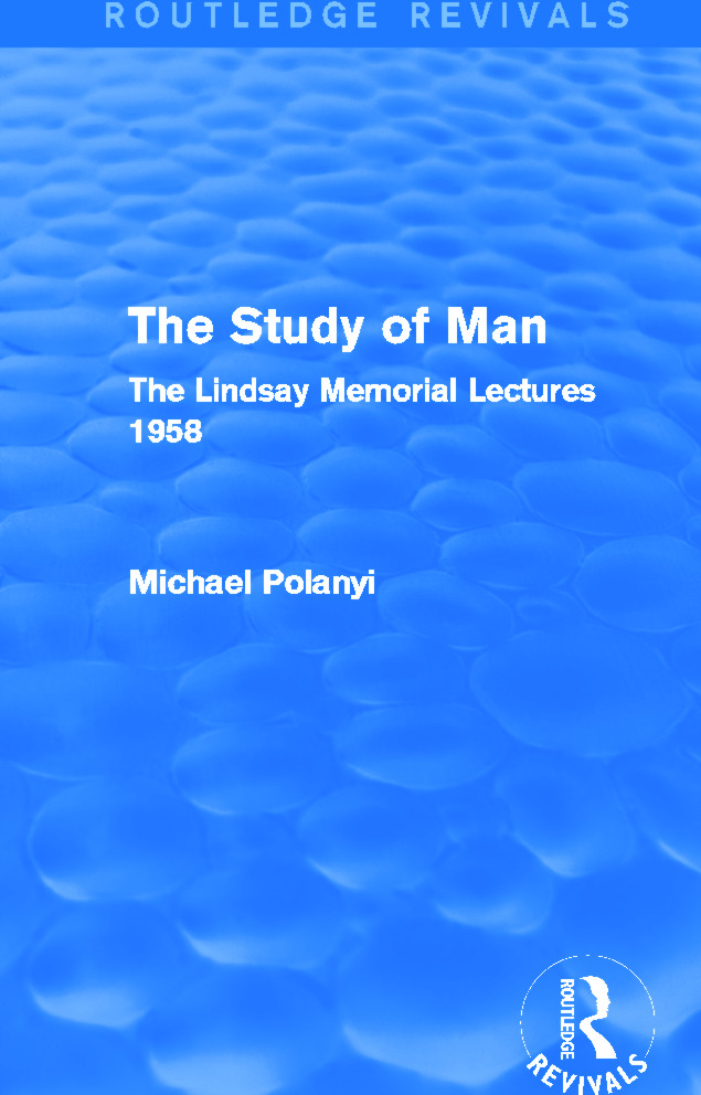 The Study of Man (Routledge Revivals): The Lindsay Memorial Lectures 1958, 1st Edition (Paperback) book cover