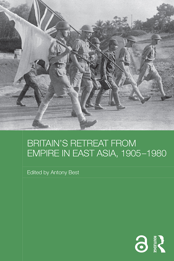 Britain's Retreat from Empire in East Asia, 1905-1980 (Hardback) book cover