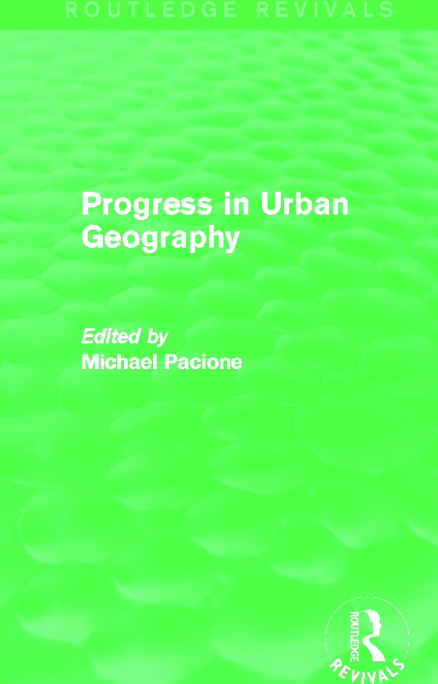 Progress in Urban Geography (Routledge Revivals): 1st Edition (Paperback) book cover