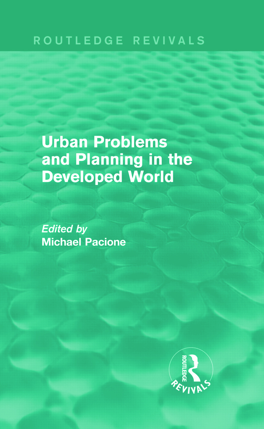Urban Problems and Planning in the Developed World (Routledge Revivals) (Hardback) book cover