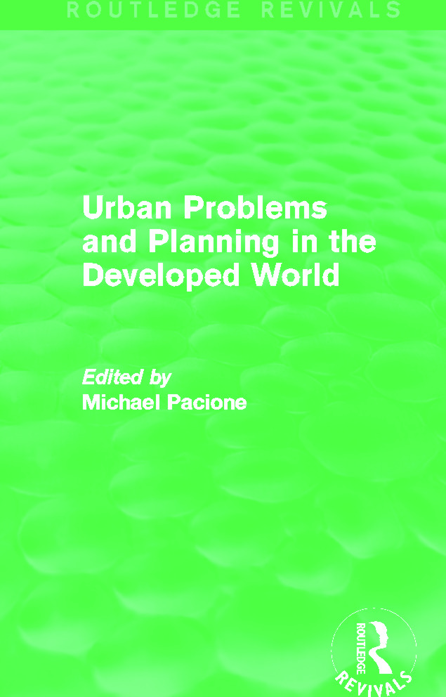 Urban Problems and Planning in the Developed World (Routledge Revivals): 1st Edition (Paperback) book cover