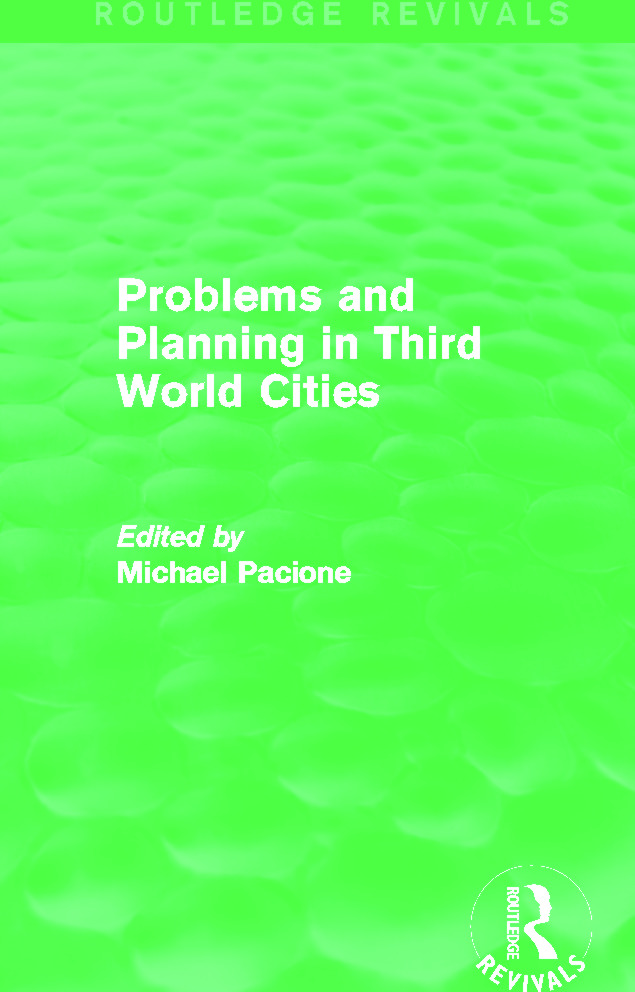 Problems and Planning in Third World Cities (Routledge Revivals): 1st Edition (Hardback) book cover