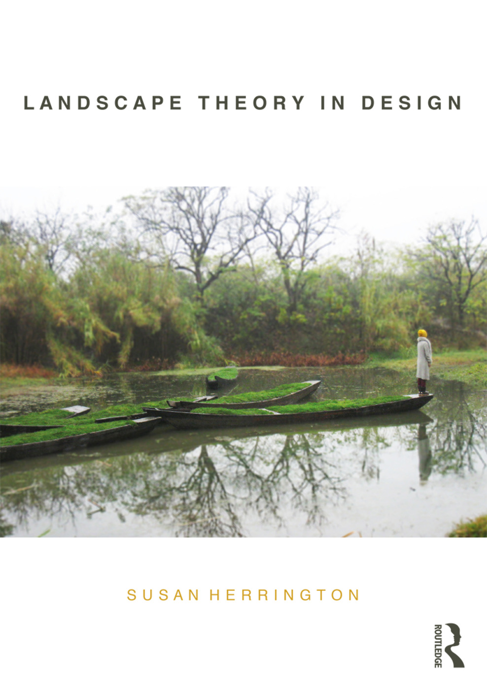 Landscape Theory in Design (Paperback) book cover