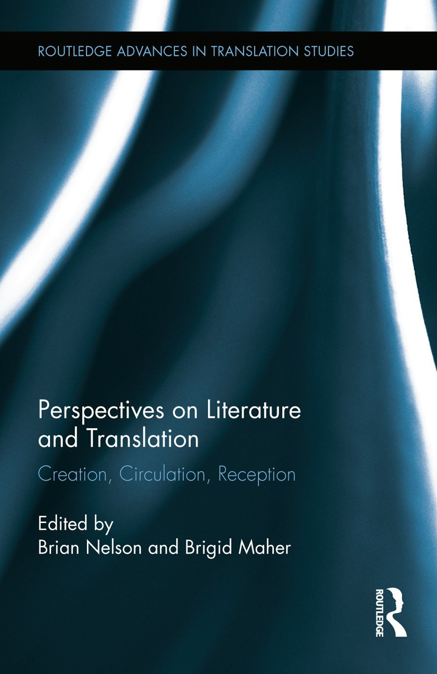 Perspectives on Literature and Translation: Creation, Circulation, Reception, 1st Edition (Hardback) book cover