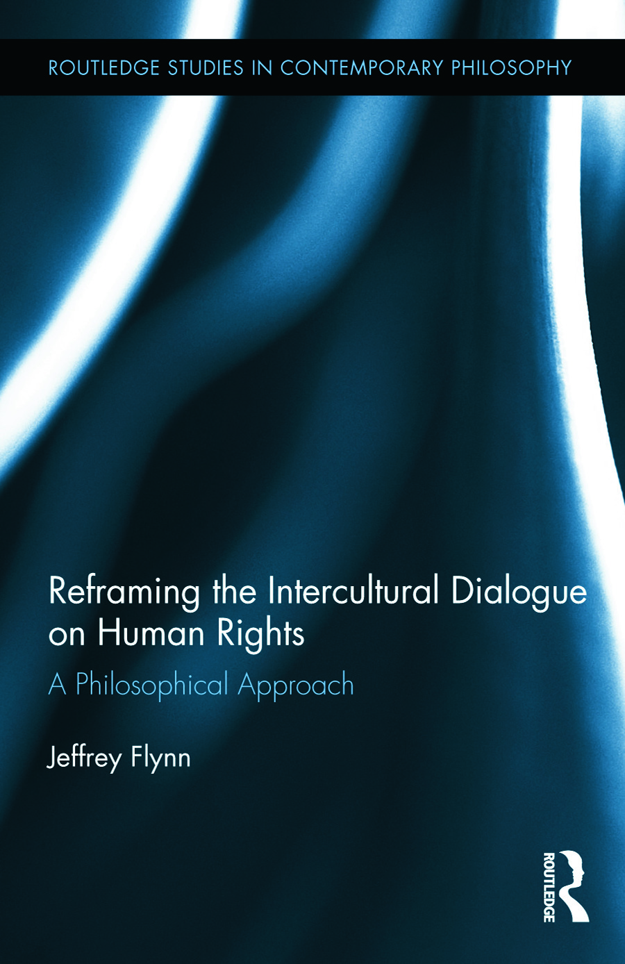 Reframing the Intercultural Dialogue on Human Rights: A Philosophical Approach (Hardback) book cover