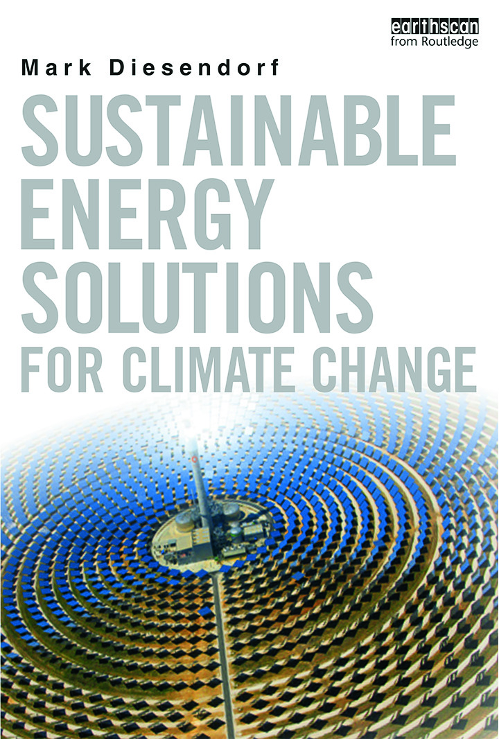 Sustainable Energy Solutions for Climate Change: 1st Edition (Paperback) book cover