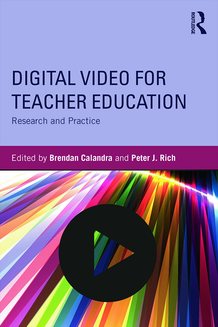 Digital Video for Teacher Education: Research and Practice, 1st Edition (Paperback) book cover