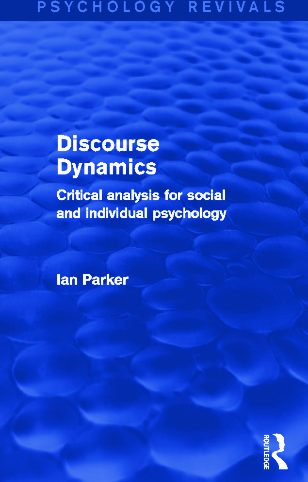 Discourse Dynamics: Critical Analysis for Social and Individual Psychology, 1st Edition (Paperback) book cover