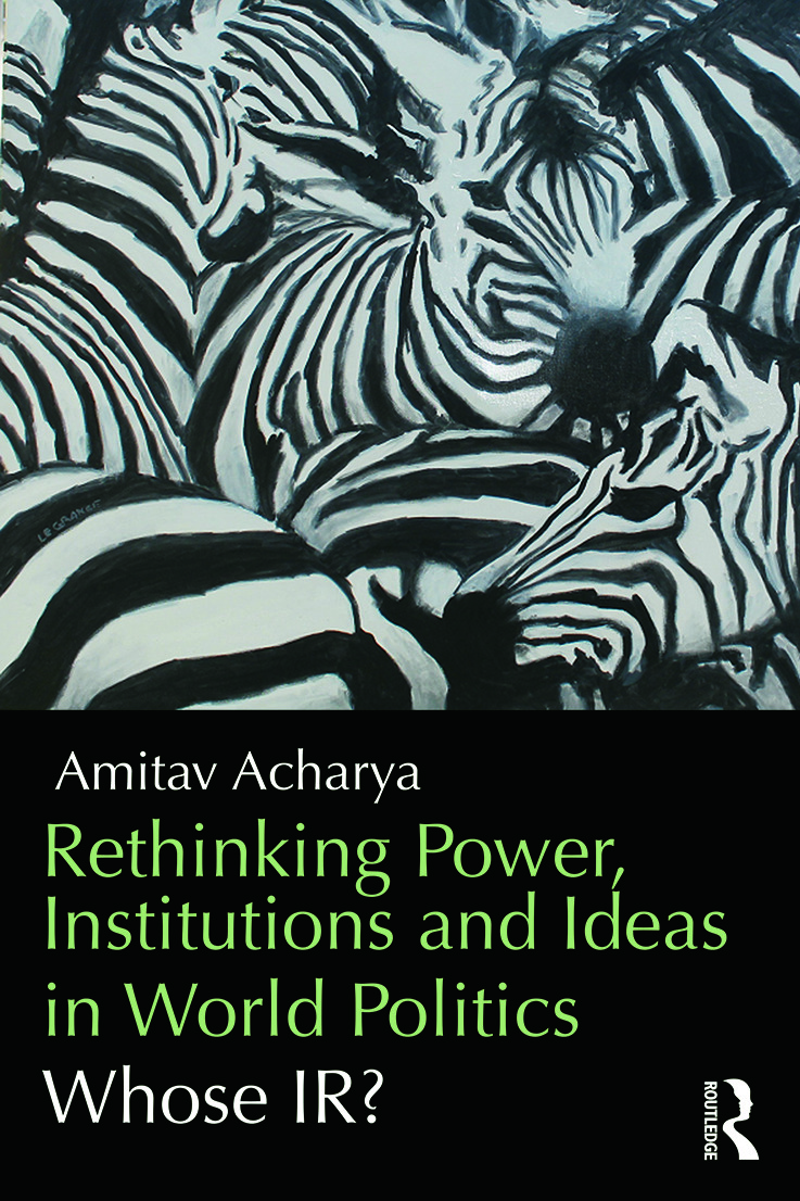 Rethinking Power, Institutions and Ideas in World Politics: Whose IR? (Paperback) book cover