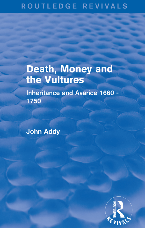 Death, Money and the Vultures (Routledge Revivals): Inheritance and Avarice 1660-1750, 1st Edition (Paperback) book cover