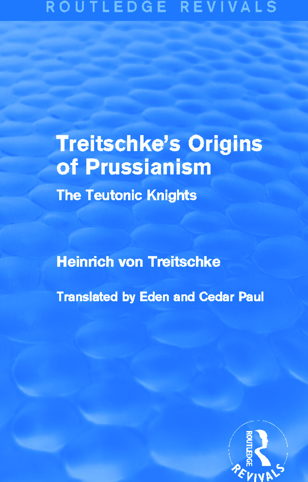 Treitschke's Origins of Prussianism (Routledge Revivals): The Teutonic Knights, 1st Edition (Paperback) book cover