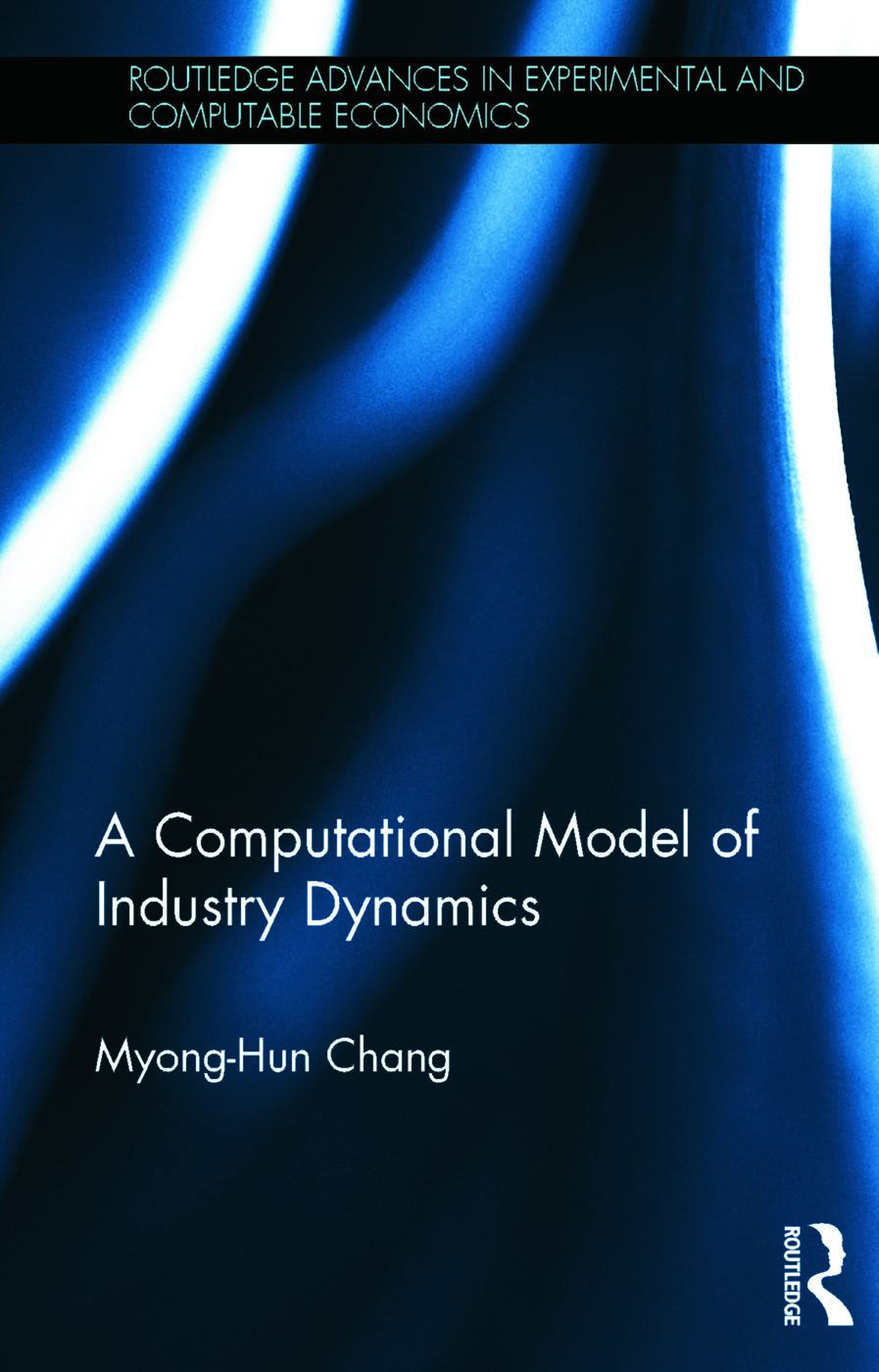 A Computational Model of Industry Dynamics book cover
