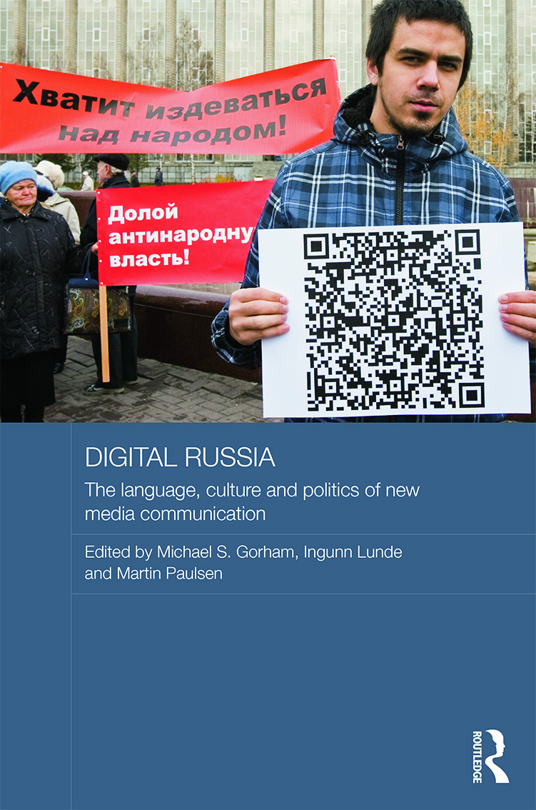 Digital Russia: The Language, Culture and Politics of New Media Communication book cover
