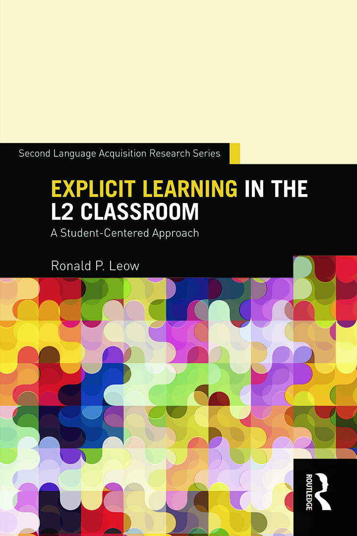 Explicit Learning in the L2 Classroom: A Student-Centered Approach, 1st Edition (Paperback) book cover