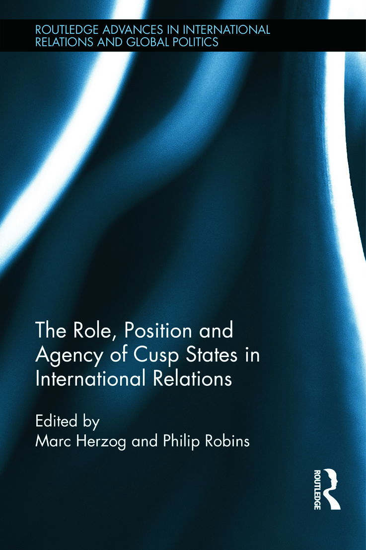 The Role, Position and Agency of Cusp States in International Relations (Hardback) book cover