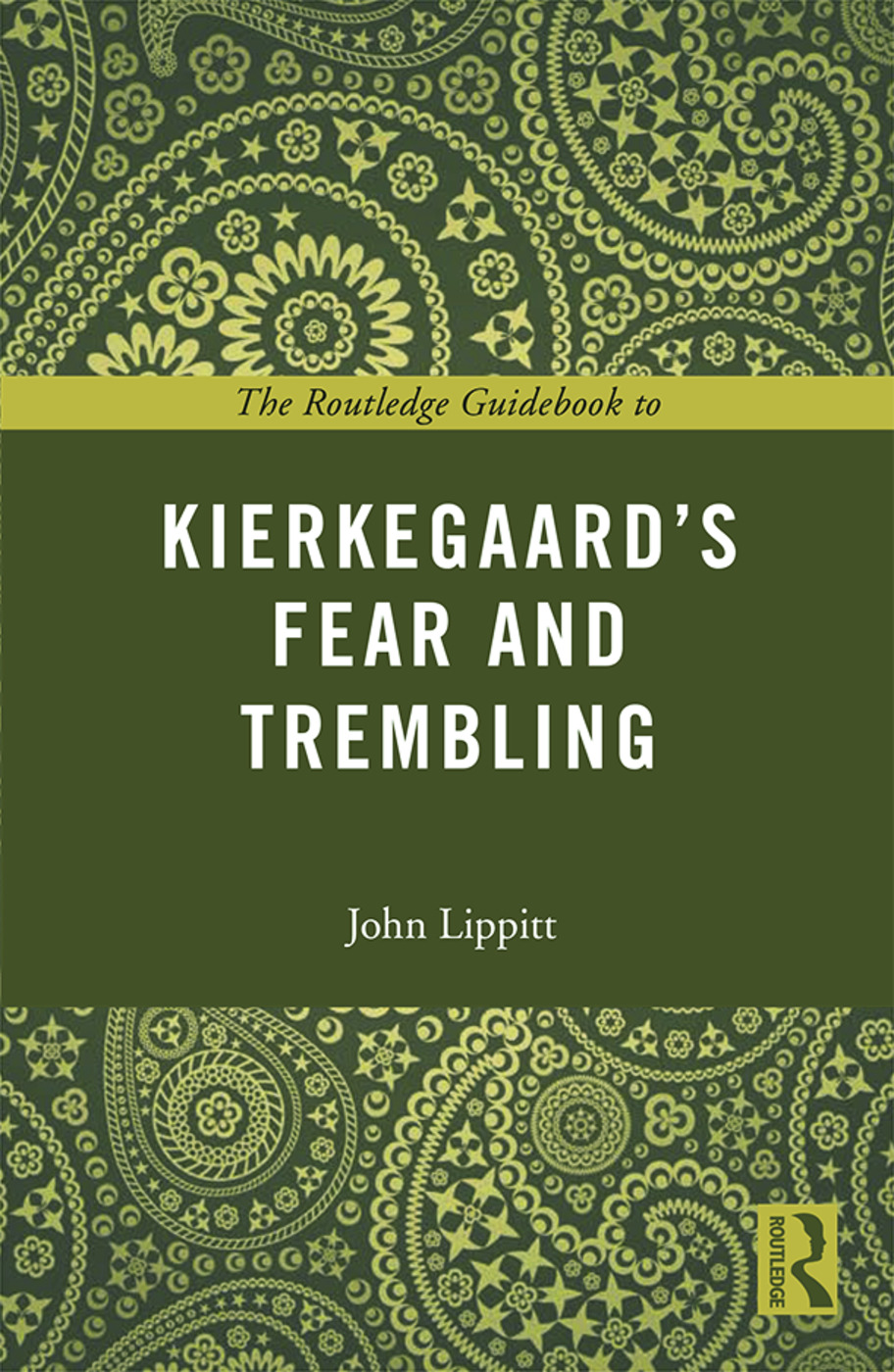 The Routledge Guidebook to Kierkegaard's Fear and Trembling book cover
