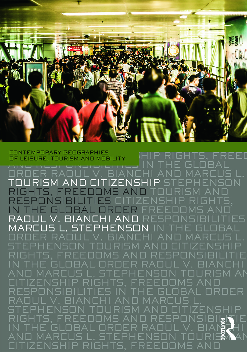 Tourism and Citizenship: Rights, Freedoms and Responsibilities in the Global Order (Paperback) book cover