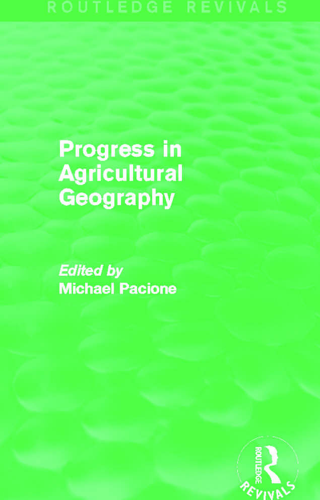 Progress in Agricultural Geography (Routledge Revivals) (Hardback) book cover