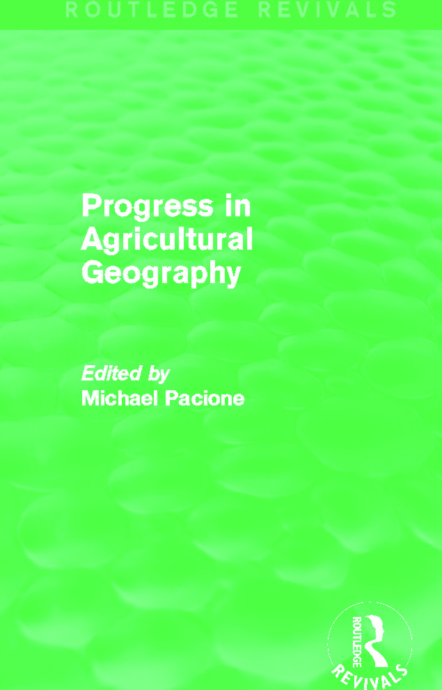 Progress in Agricultural Geography (Routledge Revivals): 1st Edition (Paperback) book cover