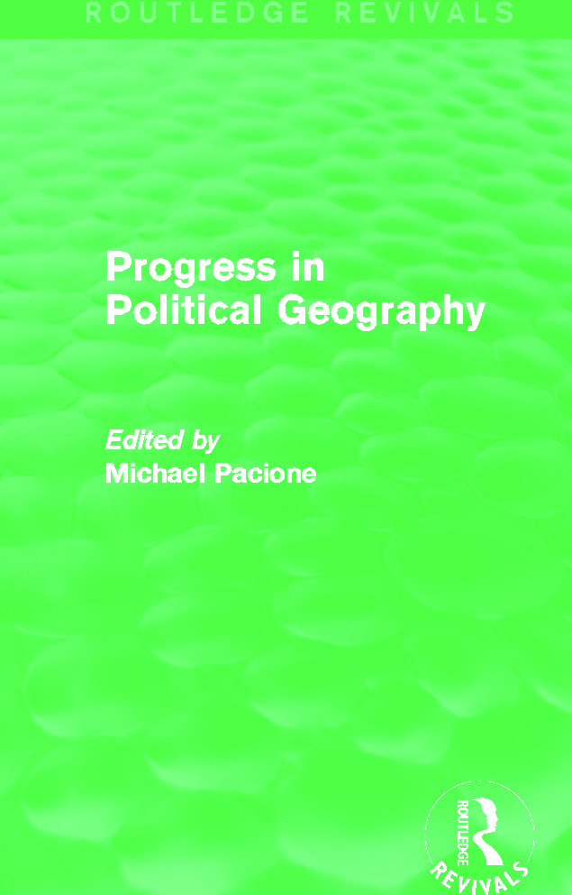 Progress in Political Geography (Routledge Revivals): 1st Edition (Paperback) book cover