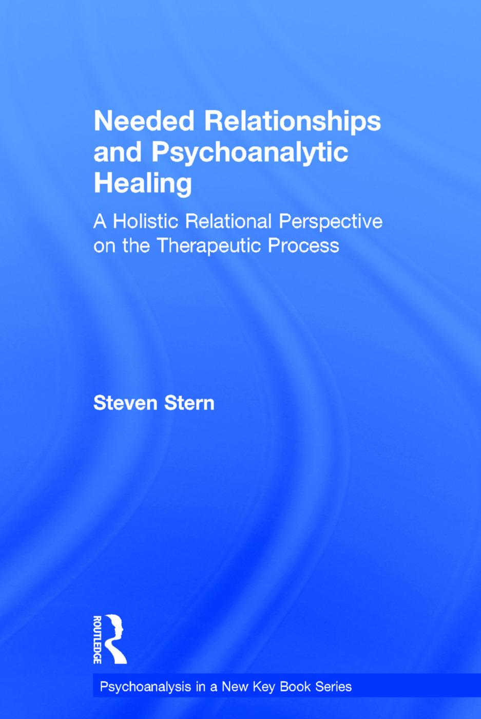 Needed Relationships and Psychoanalytic Healing