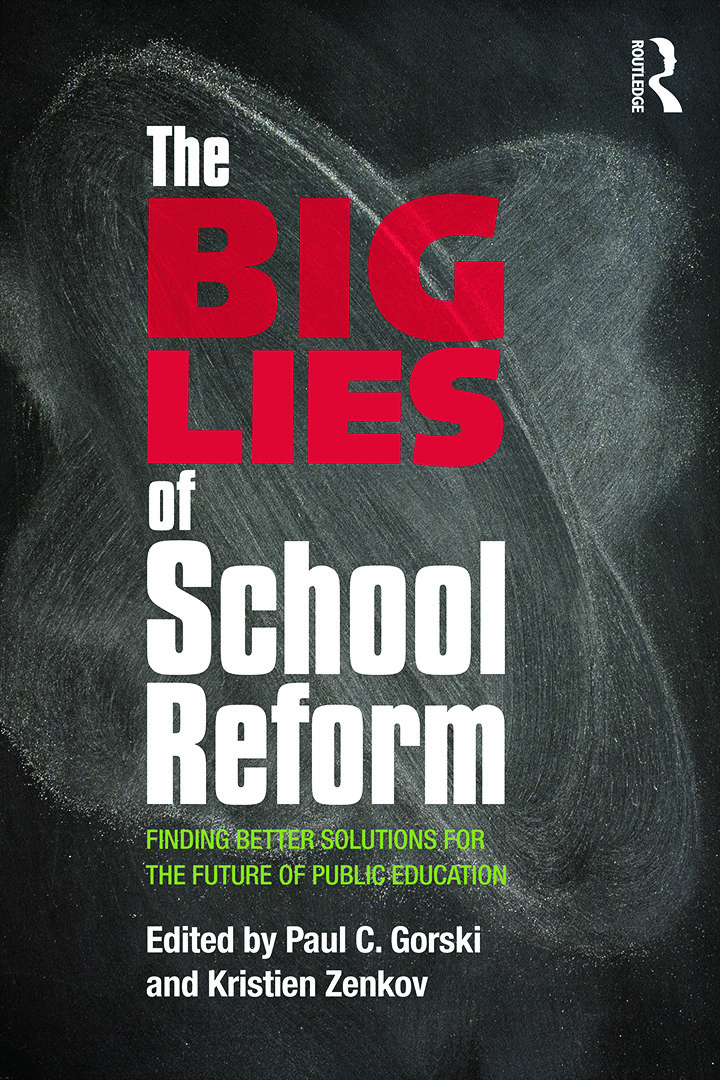 The Big Lies of School Reform: Finding Better Solutions for the Future of Public Education, 1st Edition (Paperback) book cover