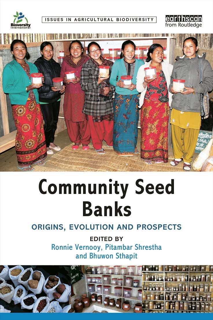 Community Seed Banks: Origins, Evolution and Prospects book cover