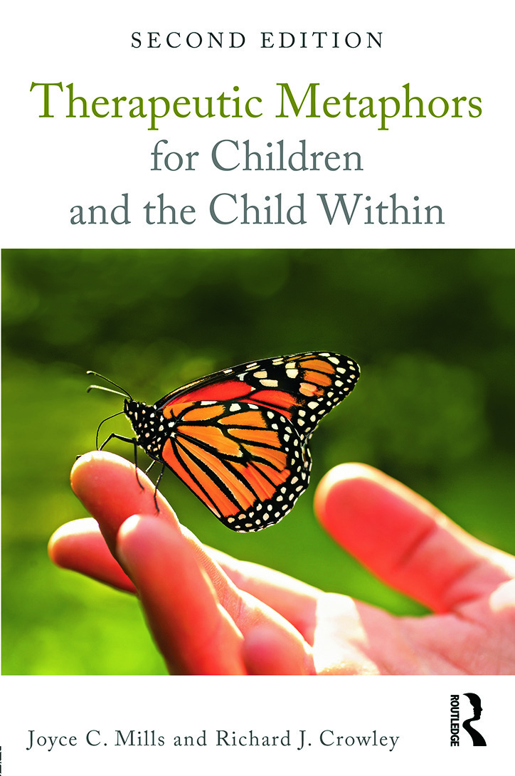 Therapeutic Metaphors for Children and the Child Within: 2nd Edition (Paperback) book cover