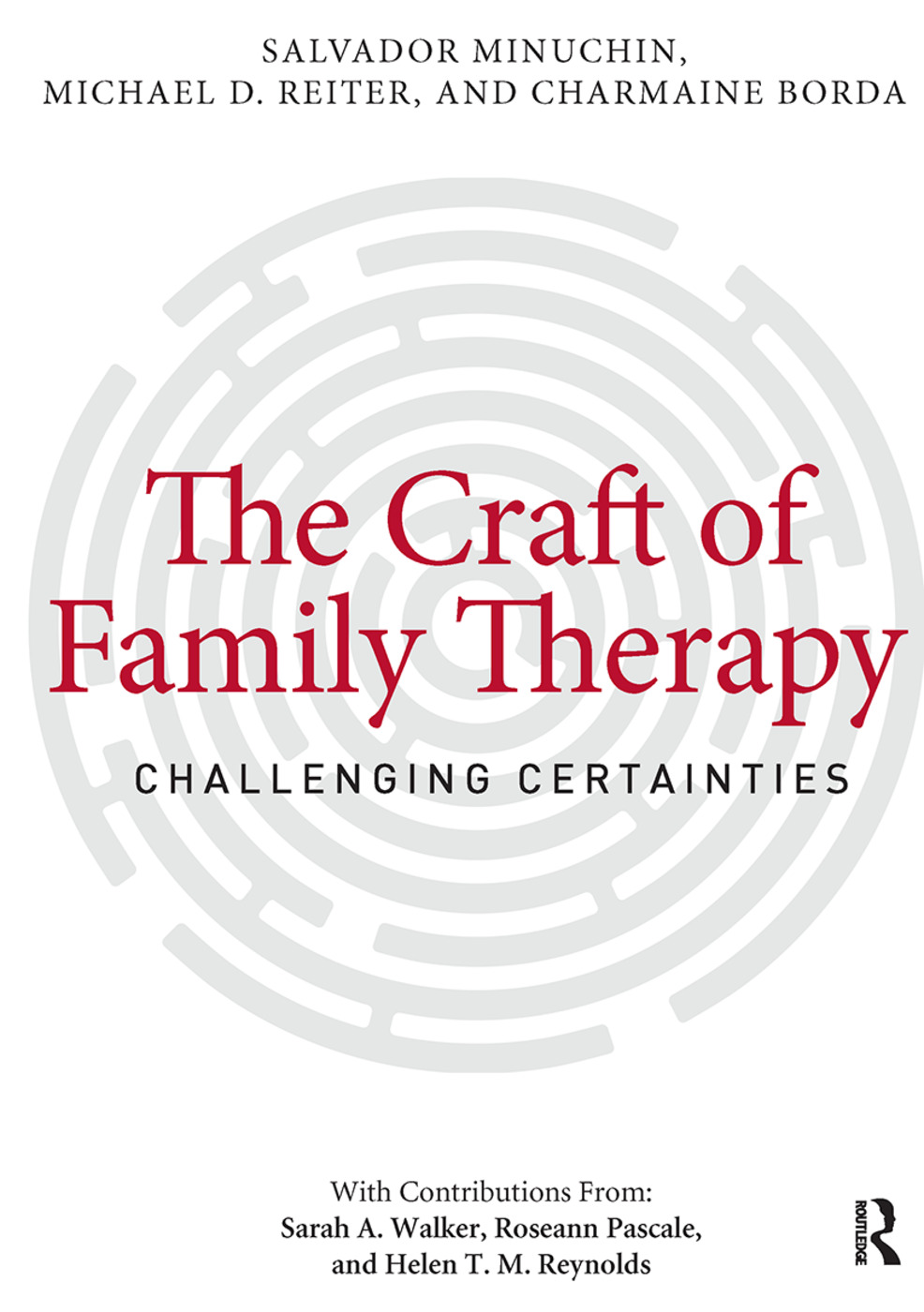 The Craft of Family Therapy: Challenging Certainties (Paperback) book cover