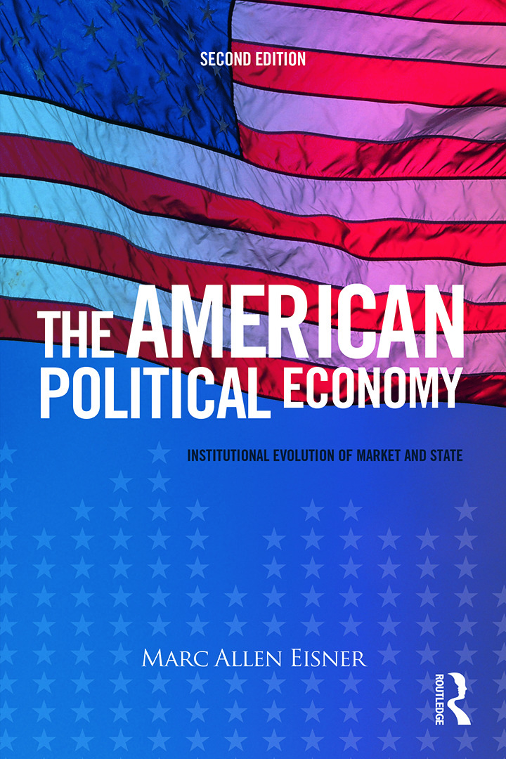 The American Political Economy: Institutional Evolution of Market and State, 2nd Edition (Paperback) book cover
