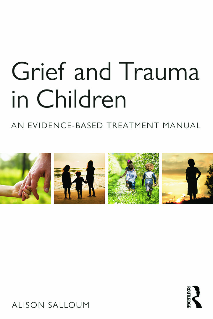 Grief and Trauma in Children: An Evidence-Based Treatment Manual (Paperback) book cover