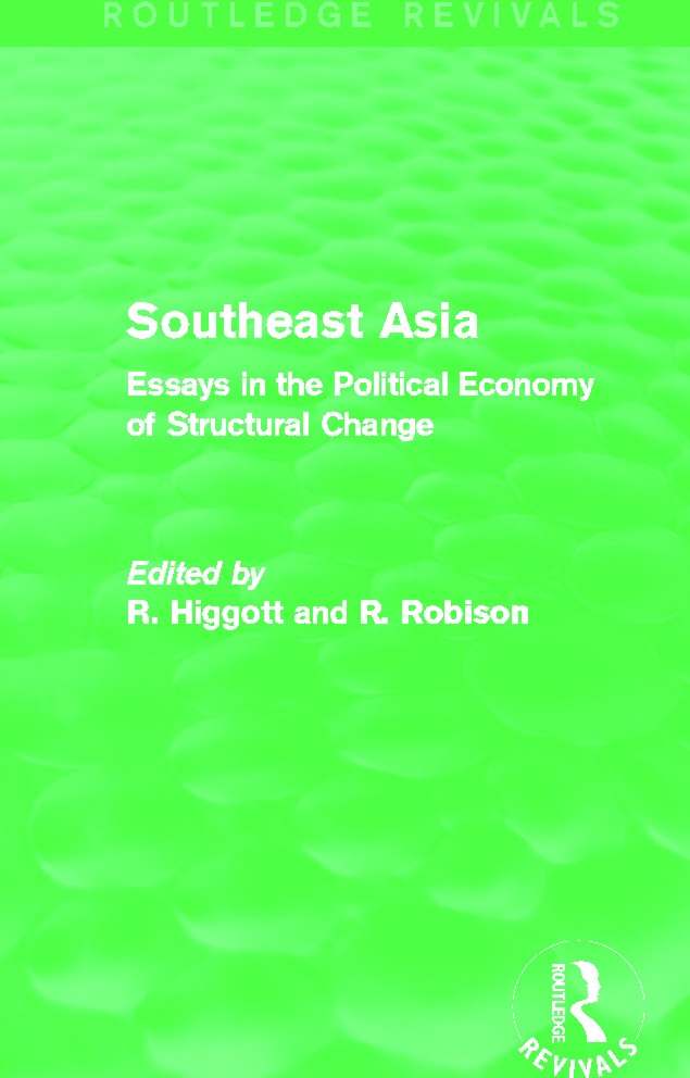 Southeast Asia (Routledge Revivals): Essays in the Political Economy of Structural Change, 1st Edition (Paperback) book cover