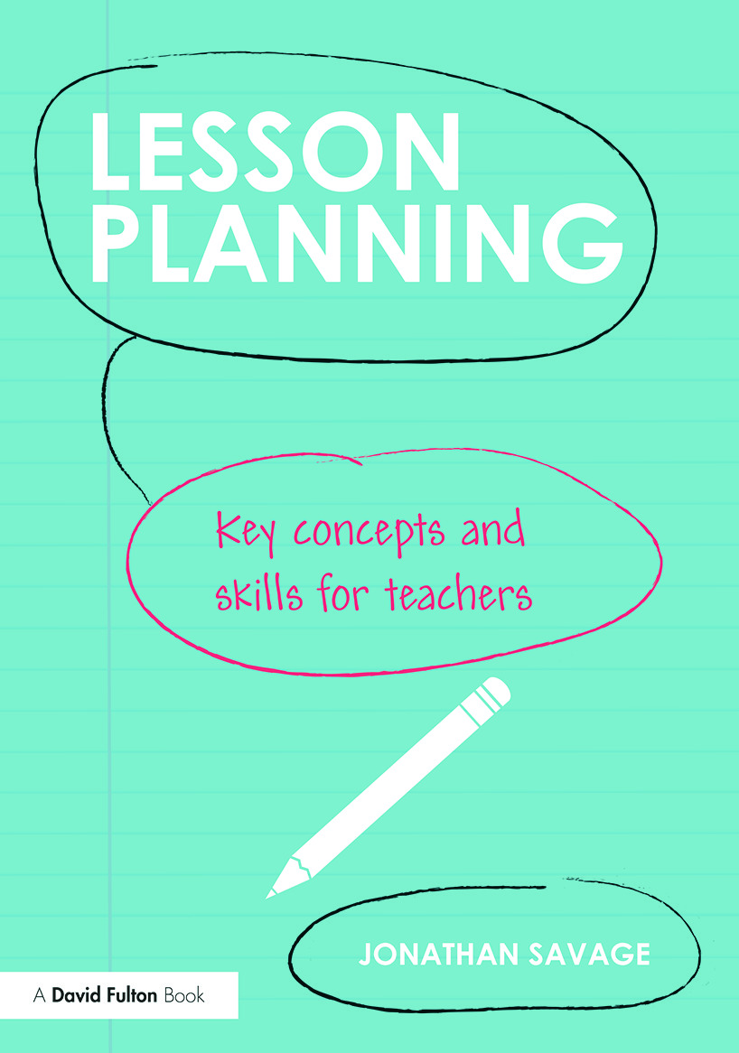 Lesson Planning: Key concepts and skills for teachers, 1st Edition (Paperback) book cover