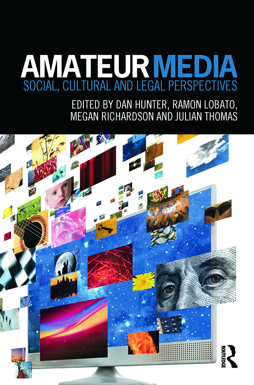 Amateur Media: Social, cultural and legal perspectives book cover