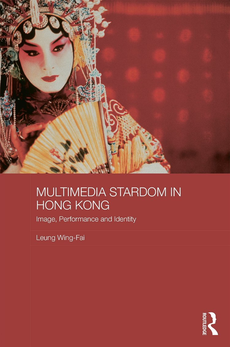 Multimedia Stardom in Hong Kong: Image, Performance and Identity, 1st Edition (Hardback) book cover