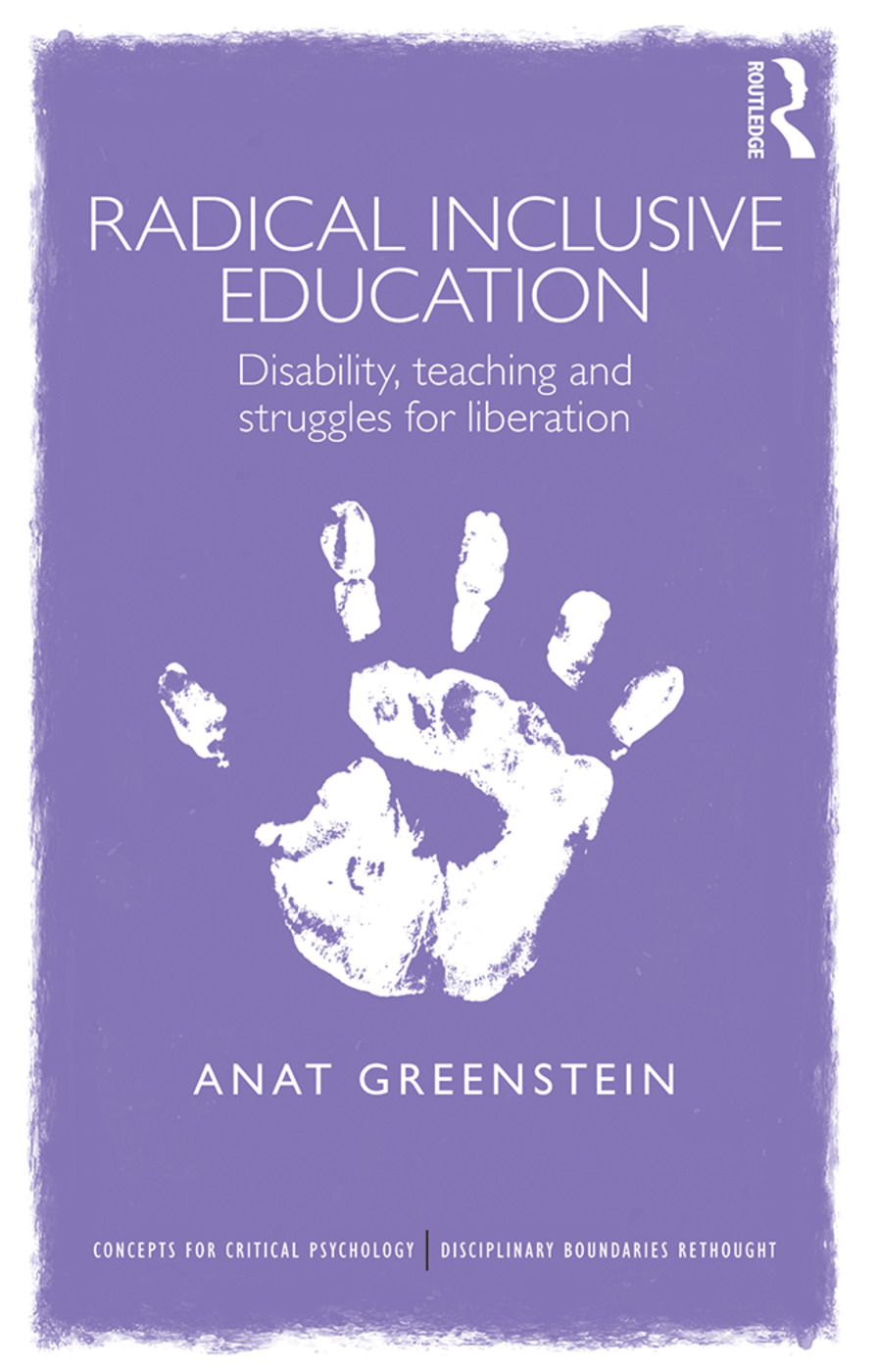 Radical Inclusive Education: Disability, teaching and struggles for liberation, 1st Edition (Paperback) book cover