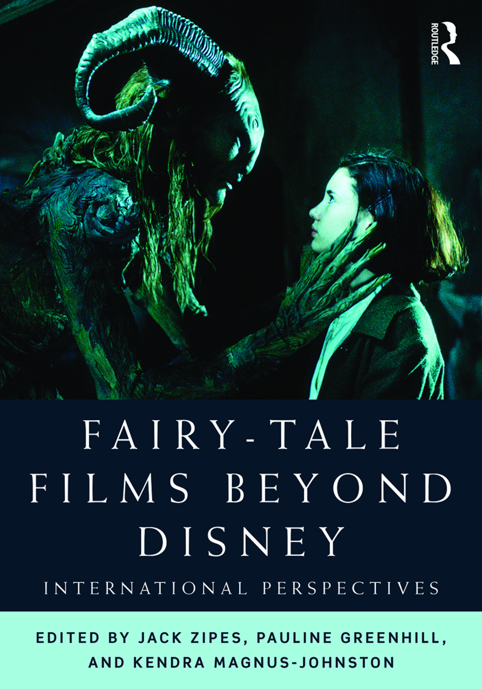 Fairy-Tale Films Beyond Disney: International Perspectives, 1st Edition (Paperback) book cover