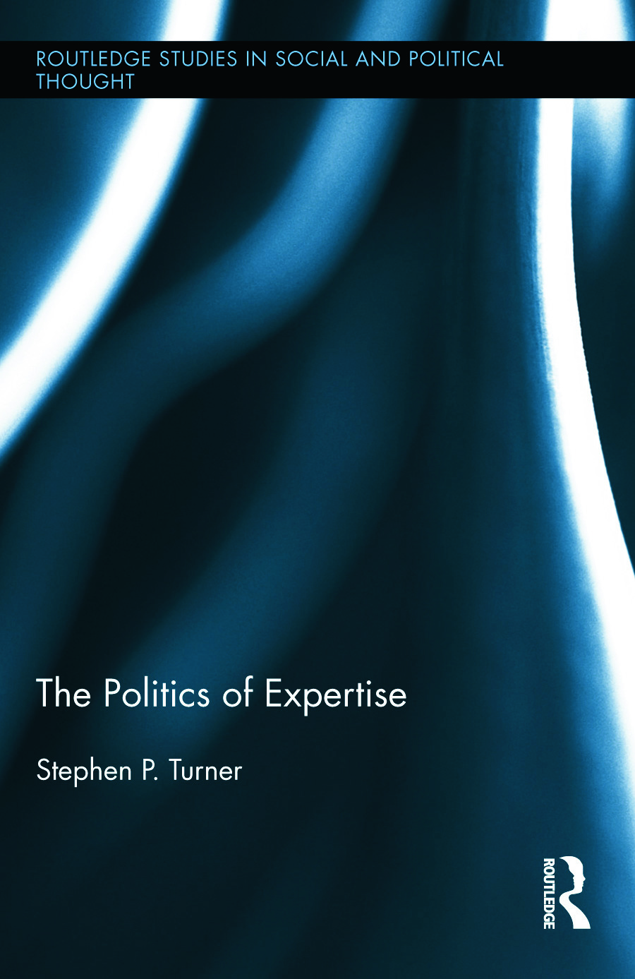 The Politics of Expertise: 1st Edition (Hardback) book cover