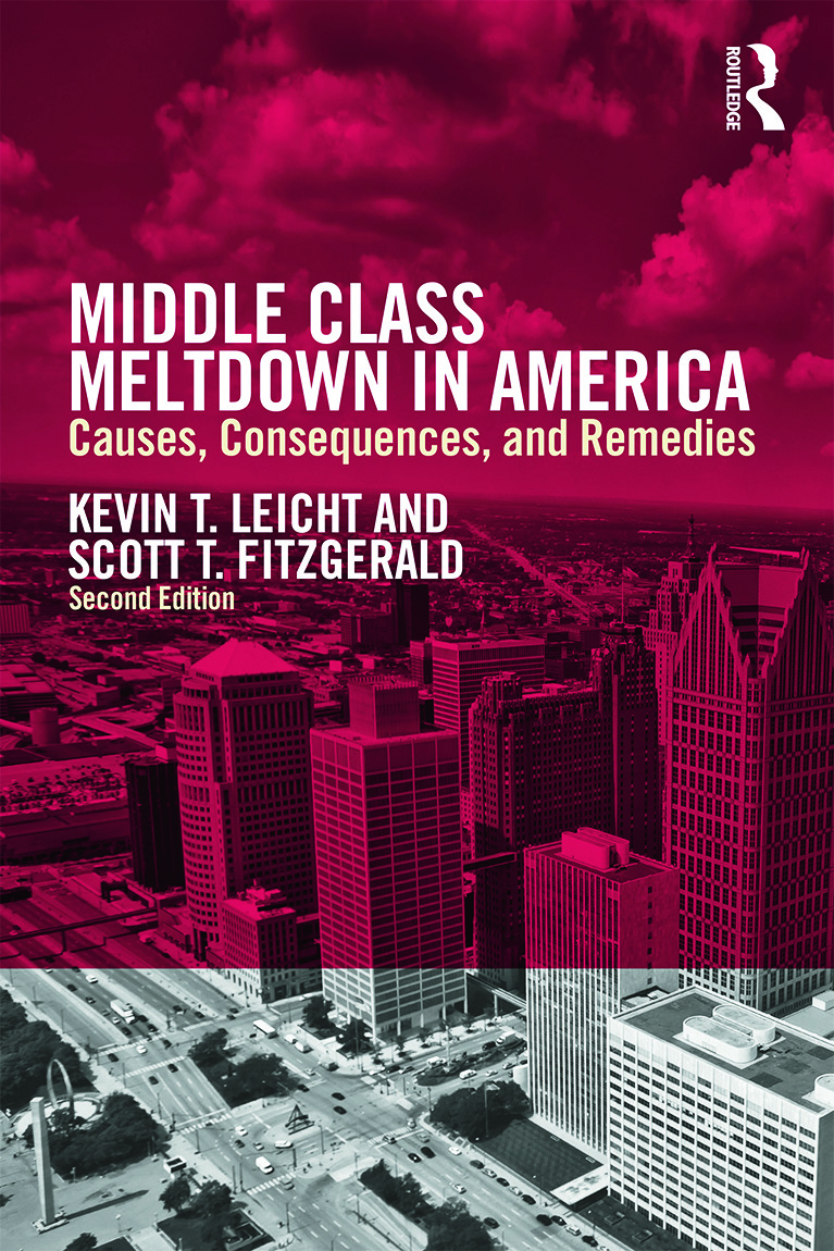 Middle Class Meltdown in America: Causes, Consequences, and Remedies, 1st Edition (Paperback) book cover