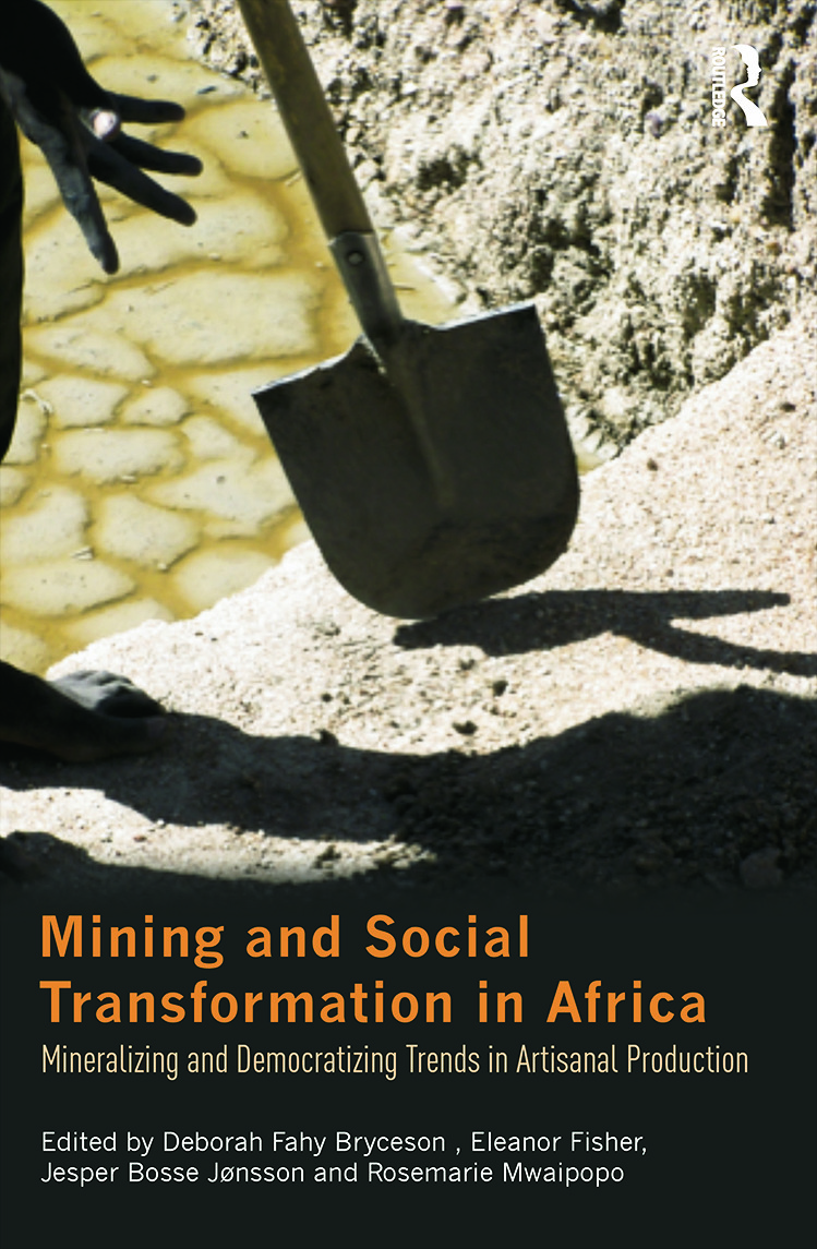 Mining and Social Transformation in Africa: Mineralizing and Democratizing Trends in Artisanal Production book cover