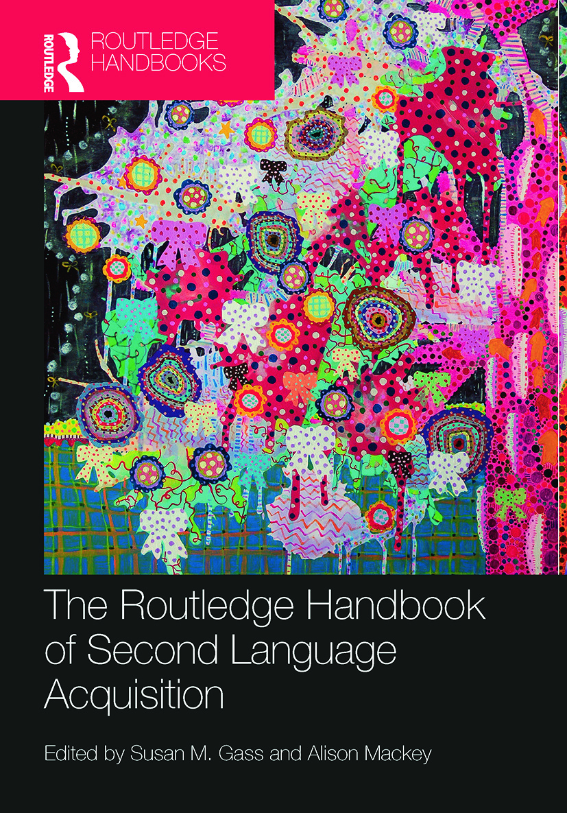 The Routledge Handbook of Second Language Acquisition book cover