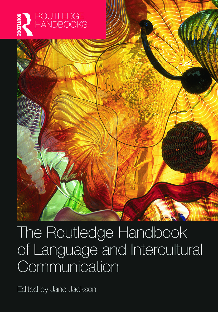 The Routledge Handbook of Language and Intercultural Communication