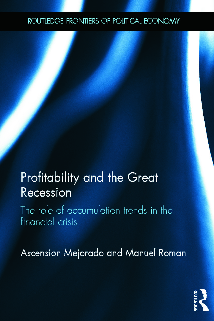 Profitability and the Great Recession: The Role of Accumulation Trends in the Financial Crisis, 1st Edition (Hardback) book cover