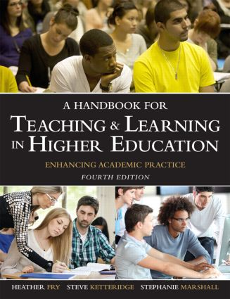 A Handbook for Teaching and Learning in Higher Education: Enhancing academic practice, 4th Edition (Paperback) book cover