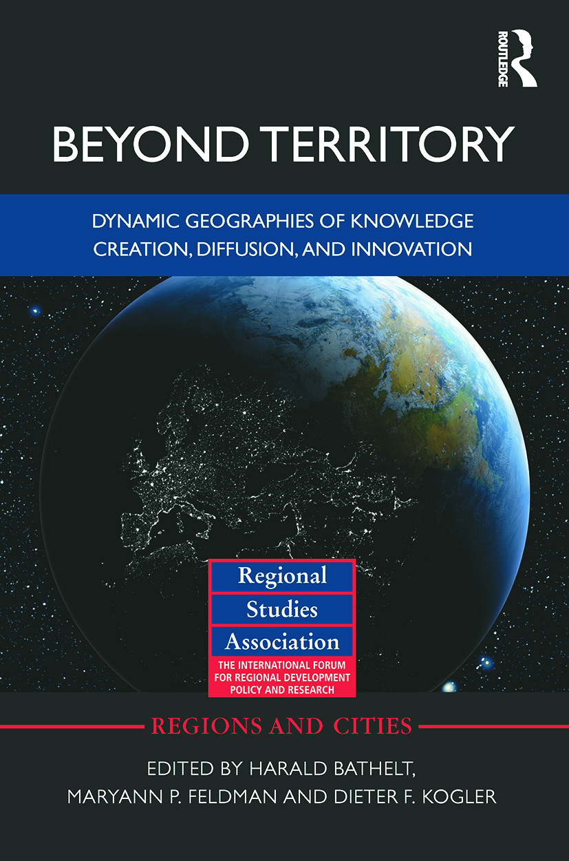 Beyond Territory: Dynamic Geographies of Knowledge Creation, Diffusion and Innovation, 1st Edition (Paperback) book cover