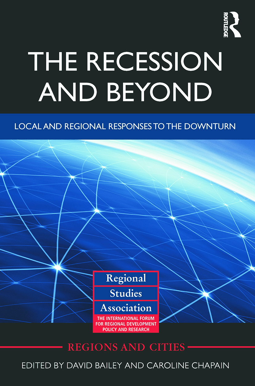 The Recession and Beyond: Local and Regional Responses to the Downturn, 1st Edition (Paperback) book cover