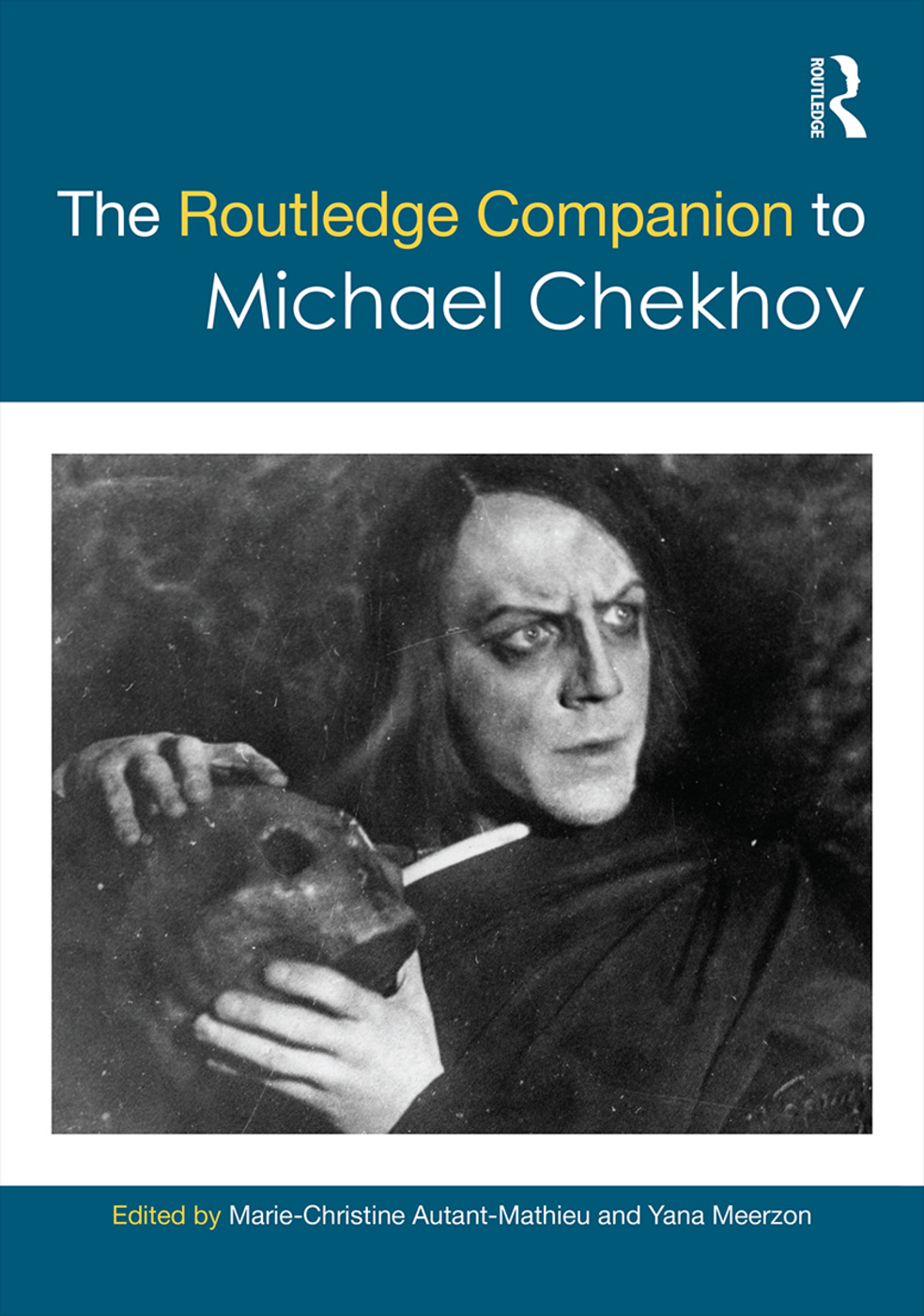 The Routledge Companion to Michael Chekhov: 1st Edition (Hardback) book cover