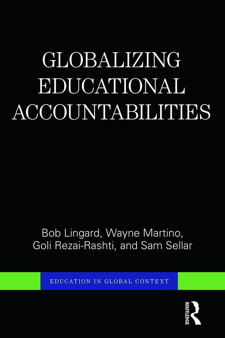 Globalizing Educational Accountabilities: 1st Edition (Hardback) book cover