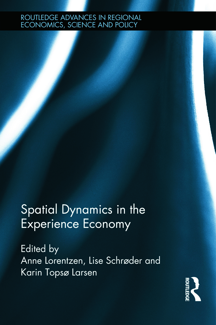 Spatial Dynamics in the Experience Economy: 1st Edition (Hardback) book cover